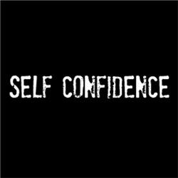 Self Confidence #