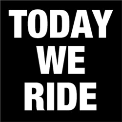 Today We Ride
