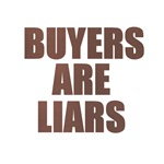 Buyers are Liars