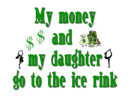 My Money and My Daughter go to the Ice Rink