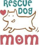 Rescue Dog Mom