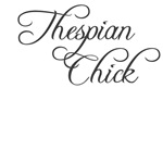 Thespian Chick