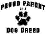 Proud Parents of a Dog Breed