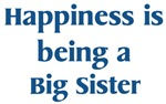 Big <strong>Sister</strong> : Happiness