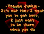 Trauma Junkie Saying with Star of Life Background