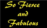 Fierce & Fabulous (dark)