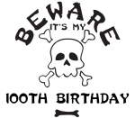 Beware: My 100th Birthday