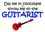 Dip Me In Chocolate & Throw Me To The Guitarist