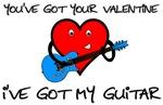 You've Got Your Valentine, I've Got My Guitar!