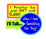 Prefer To Eat And Sleep