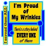 Proud Of My Wrinkles