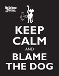Keep Calm Blame the dog note cards