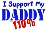I Support My Daddy 110% (Blue & Red)
