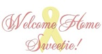 Welcome Home Sweetie (ribbon)