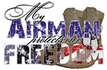 My Airman Protects Our Freedom