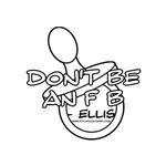 Dont Be An F B