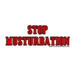 Stop Musturbation
