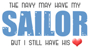 Navy Has My Sailor...