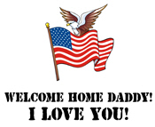 Welcome Home Daddy 2