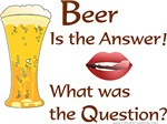 Beer Is Answer