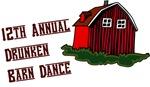 12th Annual Drunken Barn Dance