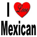 I Love Mexican