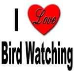 I Love Bird Watching