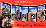 Butte Montana Greetings