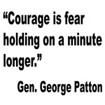 Patton Courage Fear Quote