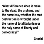 Gandhi Mad Destruction Quote