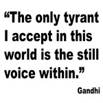 Gandhi Still Voice Quote