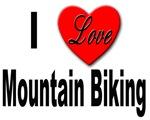 I Love Mountain Biking