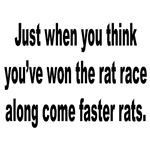 Winning the Rat Race