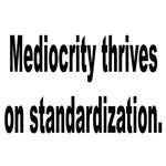 Mediocrity Standardization Humor