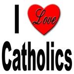 I Love Catholics