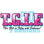TGIF 50th Birthday