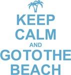 Keep Calm And Go To The Beach