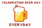 Celebrating Beer Day Everyday