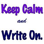 Keep Calm and Write On.