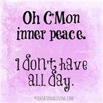 C'Mon Inner Peace! (Funny Zen)