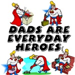 Dads Are Everyday Heroes
