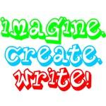 Imagine Create Write! - Inspirational Tees & Gifts