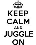 KEEP CALM AND JUGGLE ON