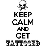 keep calm and get tattooed