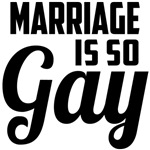 marriage is so gay