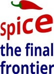 Spice: the final frontier
