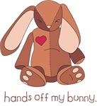 Hands Off My Bunny