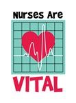 Nurses Are Vital