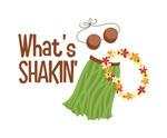 What's Shakin'