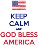 Keep Calm and God bless America